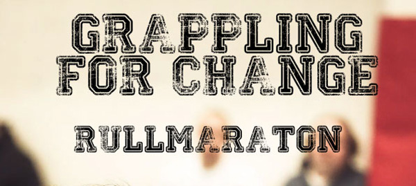Grappling For Change – Rullmaraton